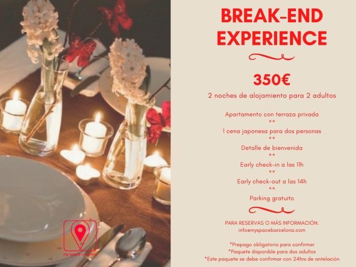Break end experience